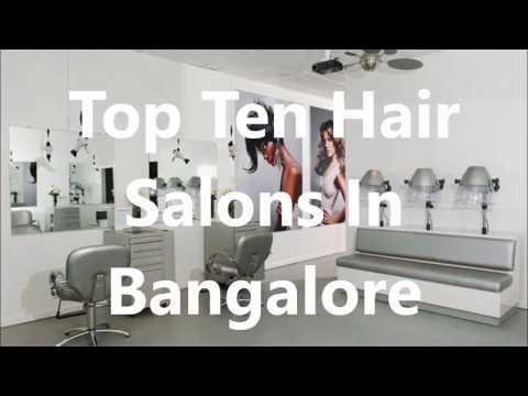 Top Ten Hair Salons In Bangalore