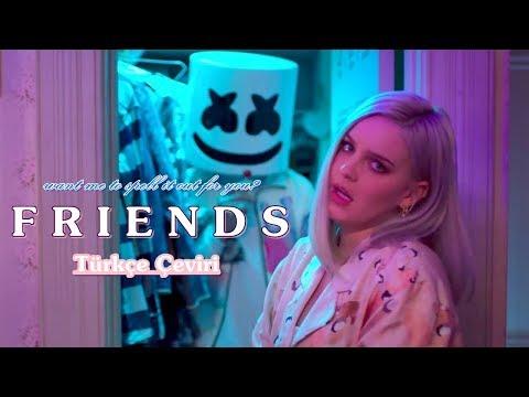 Marshmello & Anne Marie - Friends // Türkçe Çeviri