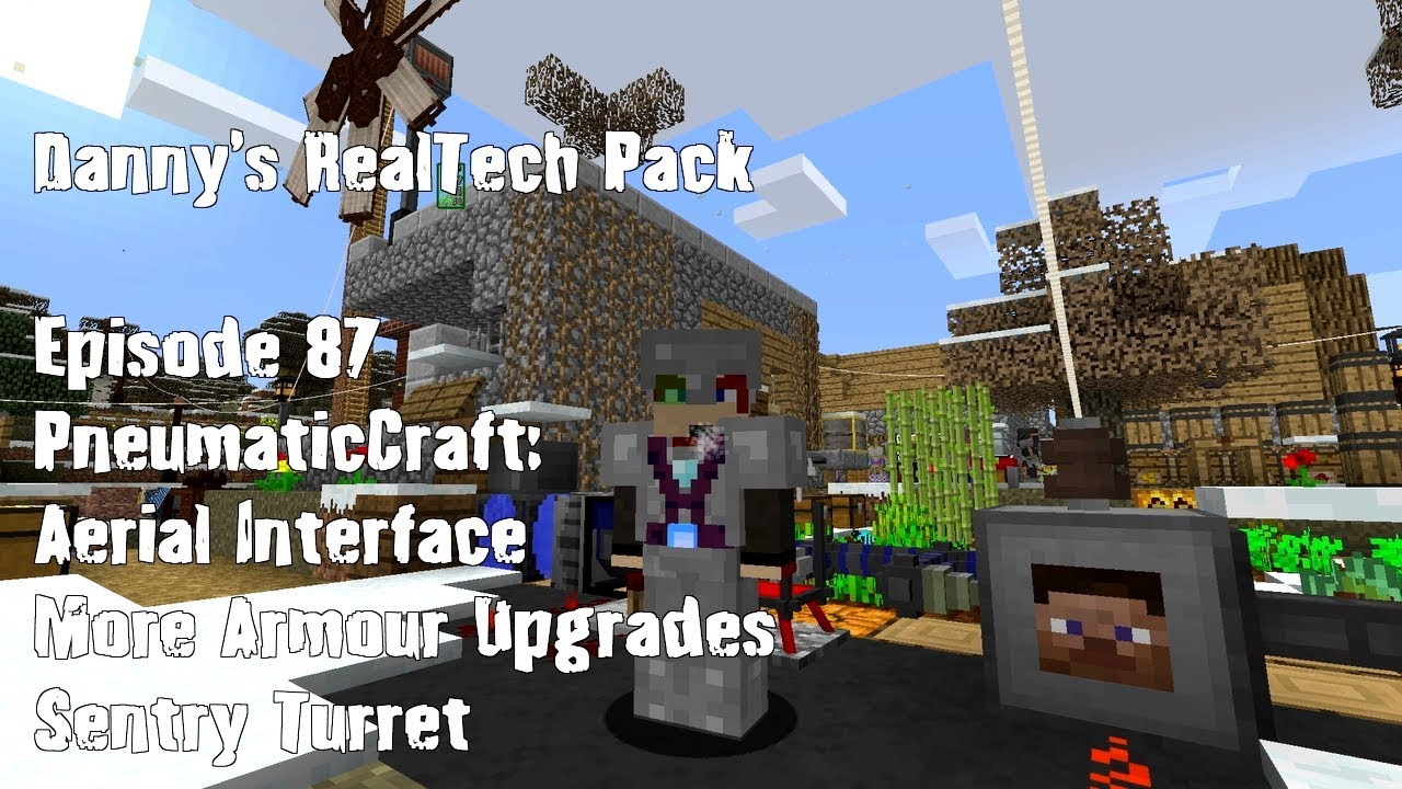 Real Tech #087 - PneumaticCraft Repressurized: Aerial Interface, Armour  Upgrades & Sentry Turret