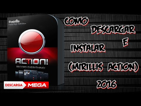 como descargar e instalar mirillis action full cracked