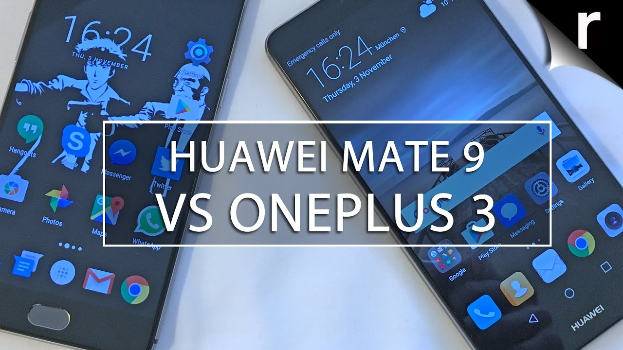 Huawei Mate 9 vs OnePlus 3: Which is best?