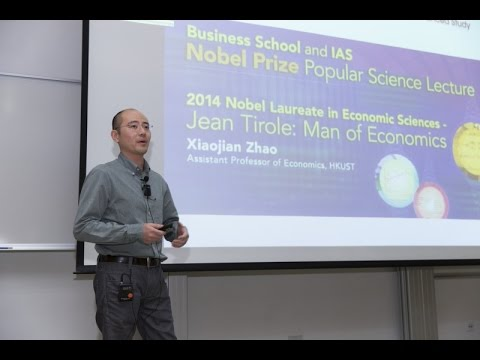 Business School and IAS Nobel Prize Popular Science Lecture : Prof Xiaojian Zhao (19 Nov 2014)