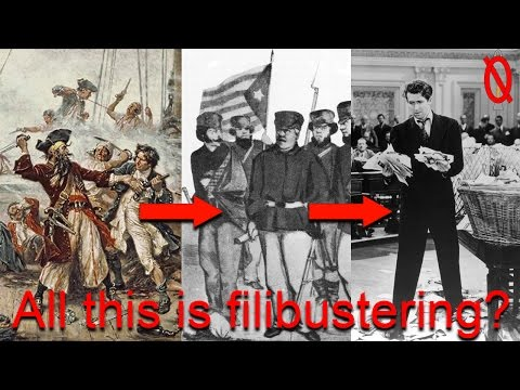 Evolution of filibustering - pirates, invaders, and delayers | Engaging Etymology