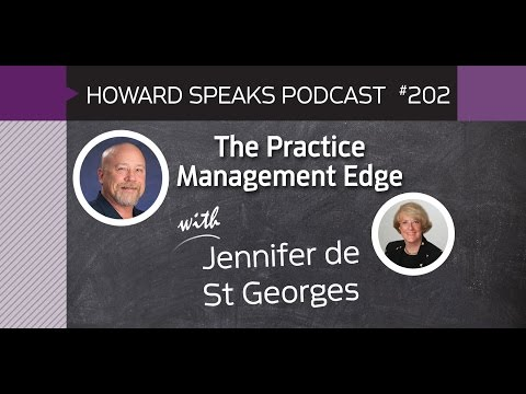 202 The Practice Management Edge with Jennifer de St Georges : Dentistry Uncensored w/ Howard Farran