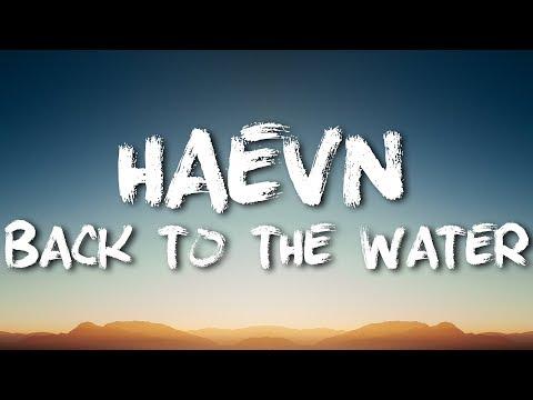 HAEVN - Back In The Water [LYRICS]