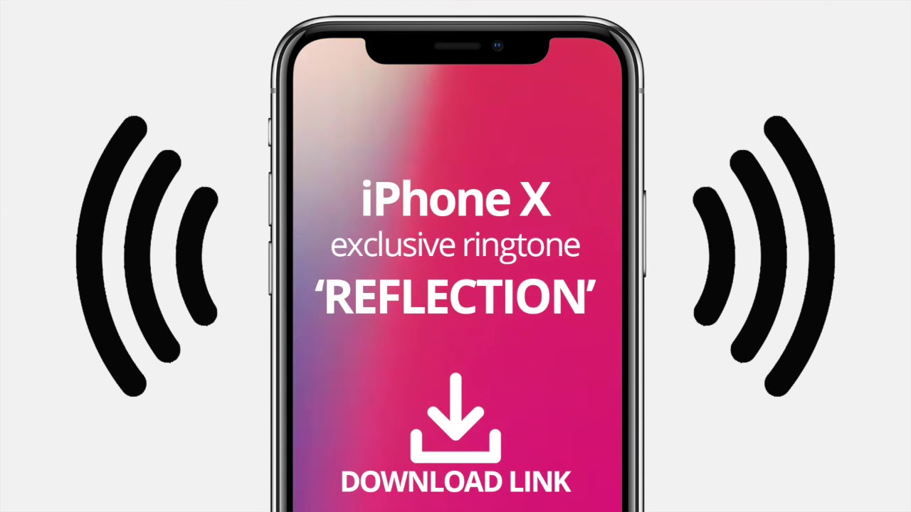 reflection ringtone iphone x download