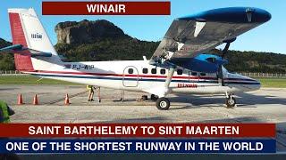 WINAIR   SAINT BARTHÉLEMY TO SINT MAARTEN   DHC 300   TRIP REPORT