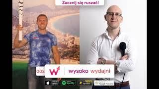 Twoja droga do zdrowia - podcast Michała Kowalczyka [wywiad do posłuchania]