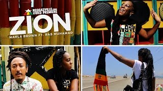 [4.30 MB] Marla Brown feat. Ras Muhamad - Zion [Official Video 2016]