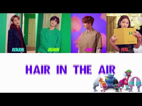 YERI X NCT DREAM - HAIR IN THE AIR COLOR CODED LYRICS HAN/ROM/ENG  (TROLLS: THE BEAT GOES ON THEME)