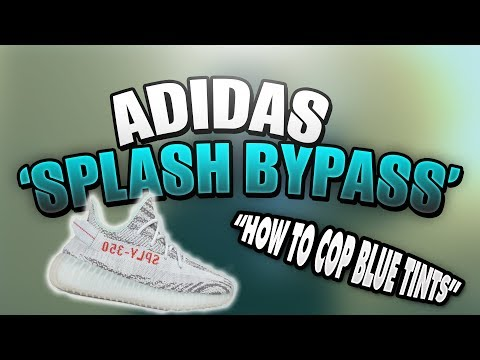 Yeezy Boost 350 V2 Adidas Splash Page BYPASS jig! How to cop Yeezy BLUE TINTS easy!!