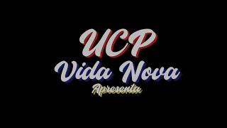 UCP Vida Nova  - Apresenta uma Homenagem às Mães