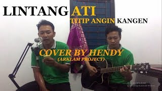 """Download lagu Lintang Ati """"Titip Angin Kangen"""" 
