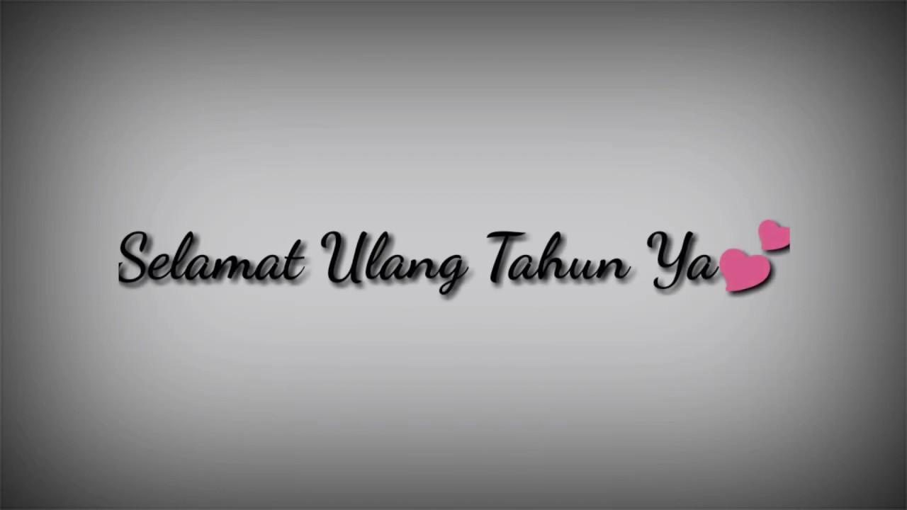 Ucapan Ulang Tahun Untuk Pacar Paling Romantis Terbaru 2019 Youtube