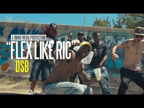 DSB - Flex Like Ric (Music Video) Shot by @1MindMedia