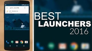 Best Android Launchers 2016 ( Top 10 )