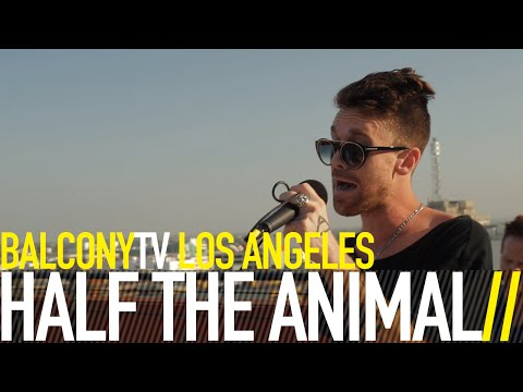 HALF THE ANIMAL - BABYLON (BalconyTV)