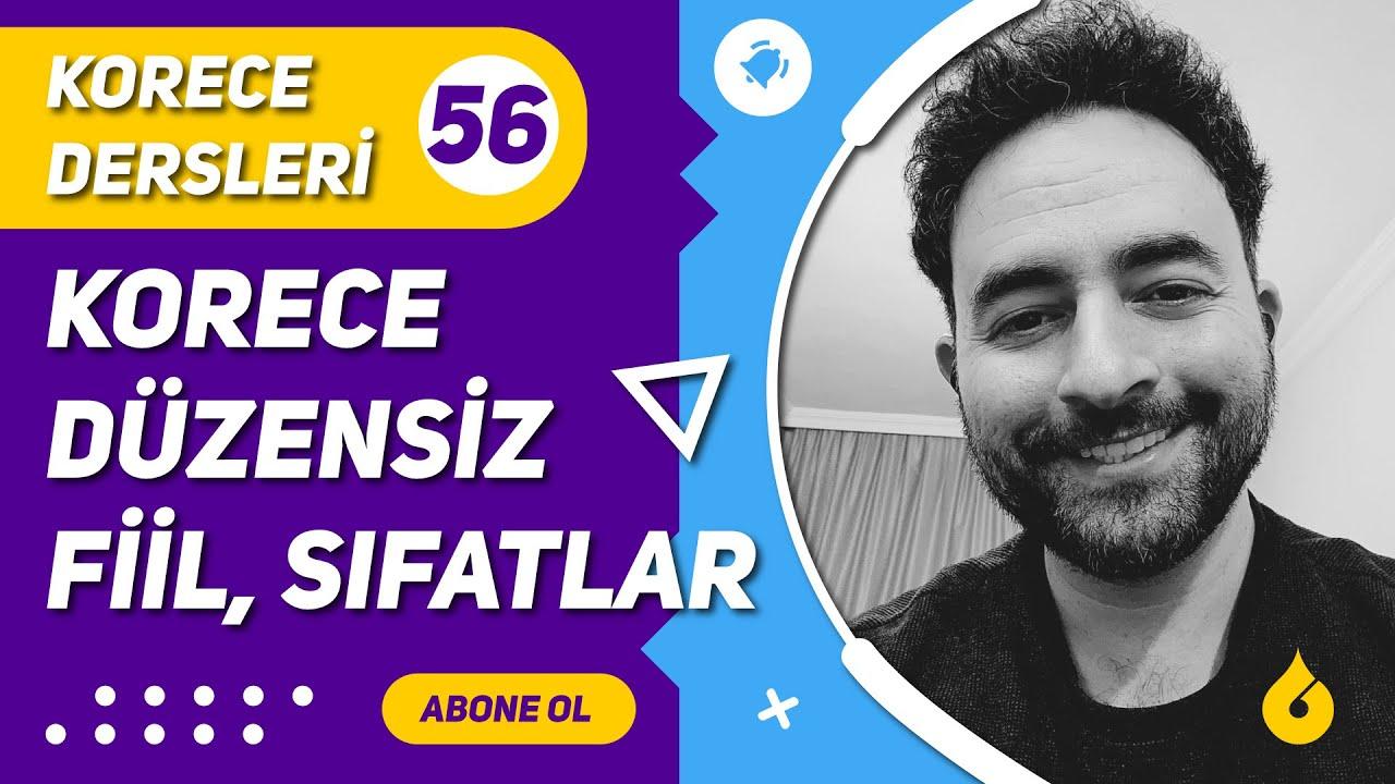 🇰🇷 Korece Dersi 56/60: Korece ㅡ, ㄷ, ㅂ, ㄹ, 르, ㅎ, ㅅ ile biten düzensiz fiil ve sıfatlar