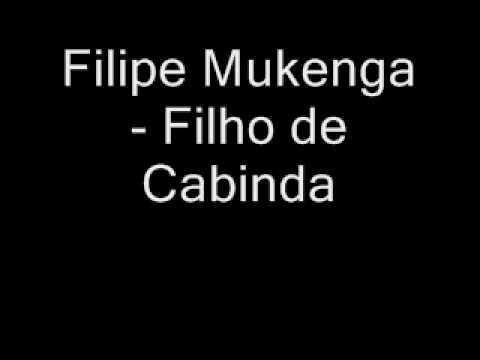 Filipe Mukenga - Filho de Cabinda.wmv