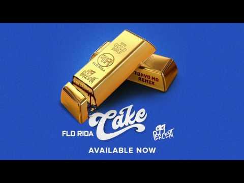 Flo Rida & 99 Percent  Cake Tokyo Mo Remix