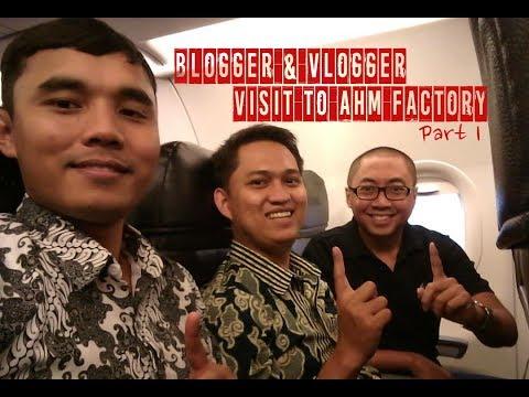 Blogger dan Vlogger Visit To AHM Factory | Aa Batam Motovlog