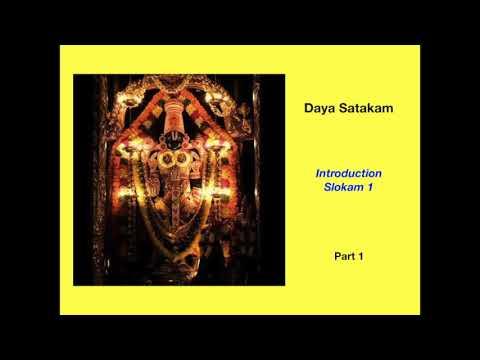 Part 1 Daya Satakam Slokam 1