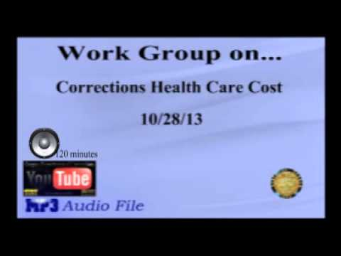 Work Group on Corrections Health Care Cost 10-28-13