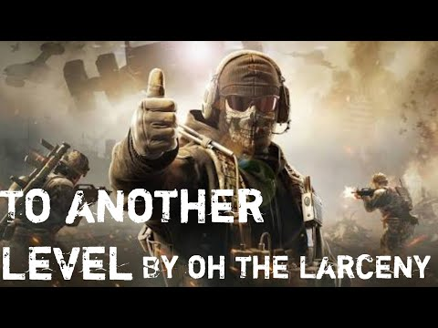 """Call Of Duty Mobile Song """"To Another Level"""" By Oh The Larceny"""