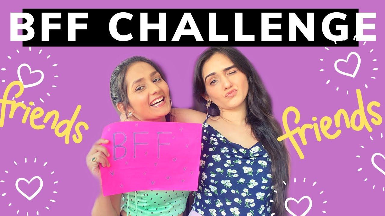 BFF Challenge with Sharma Sisters | Tanya Sharma | Kritika Sharma
