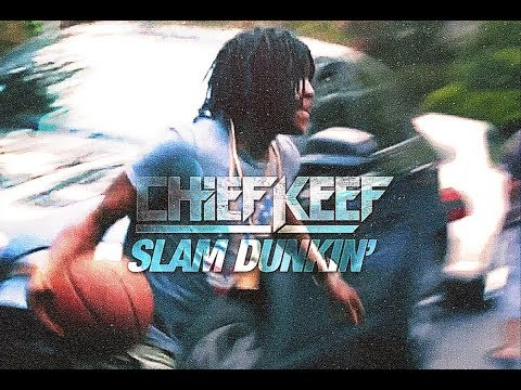 Chief Keef - Slam Dunkin [remastered extended outro]