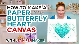 DIY Paper Butterfly Heart Canvas & Wall Art Tutorial - Made with a Cricut!