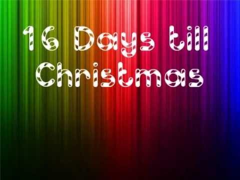 16 Days till Christmas - YouTube