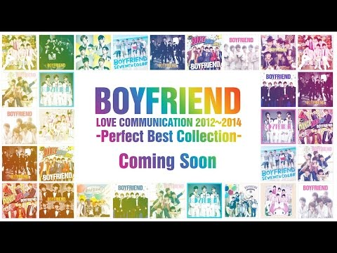 日本上陸3周年記念ベストアルバム 『BOYFRIEND LOVE COMMUNICATION 2012〜2014 ? Perfect Best collection -』15秒SPOT