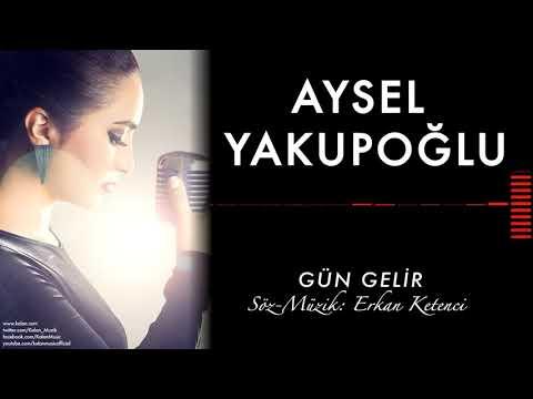 Aysel Yakupoğlu - Gün Gelir ( 20 Dakikalık Uzun Versiyon )