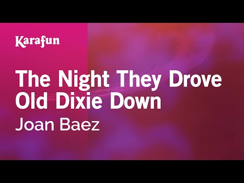 Karaoke The Night They Drove Old Dixie Down - Joan Baez * mp3