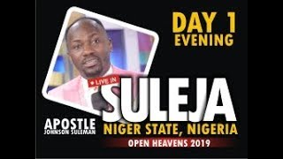 Open Heavens 2019, (Suleja Nigeria) Live With Apostle Johnson Suleman Day 1 Evening