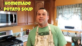 Homemade Potato Soup Cooking With Paul Recipe What's For Dinner   PaulAndShannonsLife