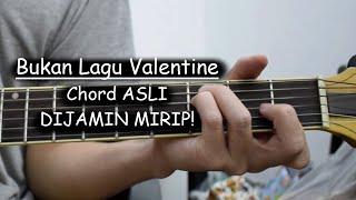 Tutorial Gitar (Bukan Lagu Valentine - Fiersa Besari) CHORD ASLI