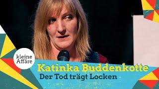 Katinka Buddenkotte – Der Tod trägt Locken