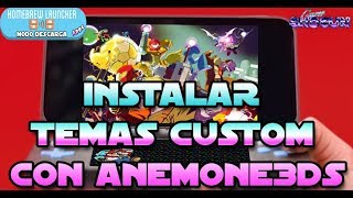 Instalar temas custom con Anemone3ds en nuestras 3ds con B9S