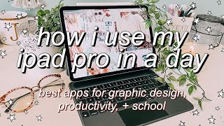 HOW I USE MY IPAD PRO IN A DAY | day in the life with ipad