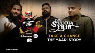 No1 Yaari JamPad | Take A Chance | Yaari Story | Sylvester Trio | Artist Aloud