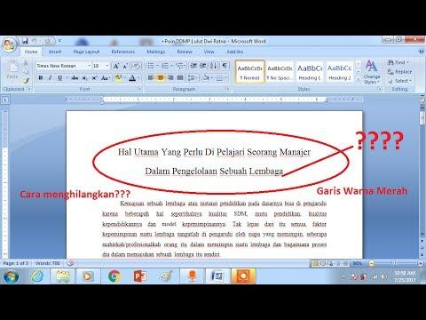 Cara Menghilangkan Garis Warna Merah Hijau di Bawah Teks di Microsoft Word