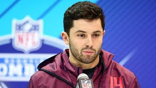 Baker Mayfield Drinks His Own Kool Aid, Says He's the BEST QB in the NFL Draft