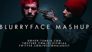 Blurryface mega mashup (read description)