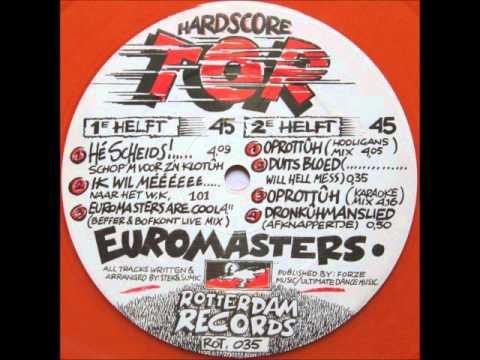 Euromasters - Oprottûh (Karaoke Mix)