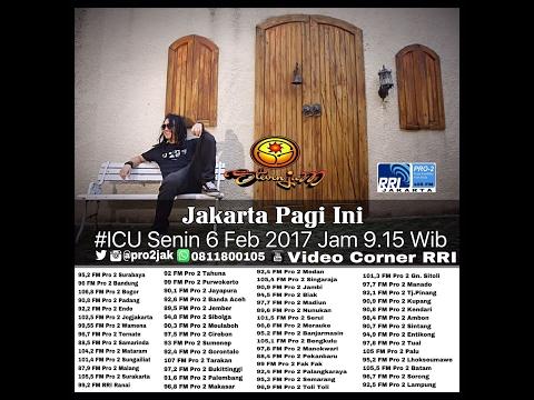 Steven Jam  - ICU Pro2 RRI Jakarta (Live Video Corner RRI)