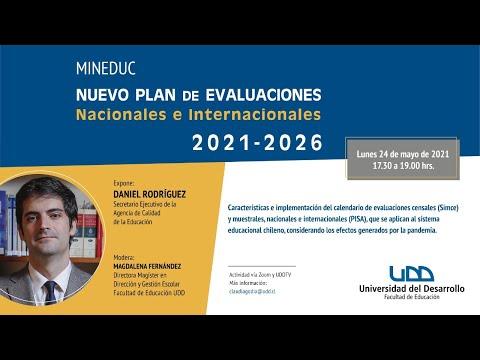 """Charla """"Nuevo Plan de Evaluaciones nacionales e internacionales 2021 - 2026"""""""