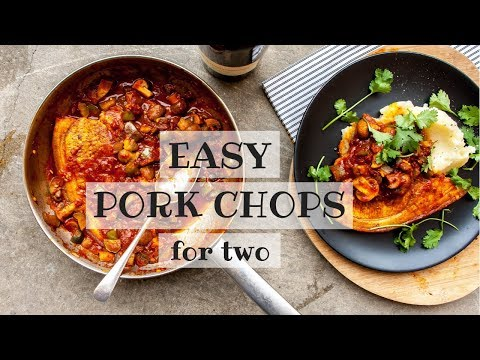 EASY PORK CHOPS FOR TWO (and Healthy!)