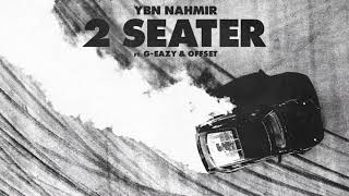 YBN Nahmir - 2 Seater (feat. G-Eazy and Offset) [Official Audio]